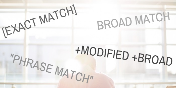 A Quick & Easy Guide To Google AdWords Keyword Match Types.jpg