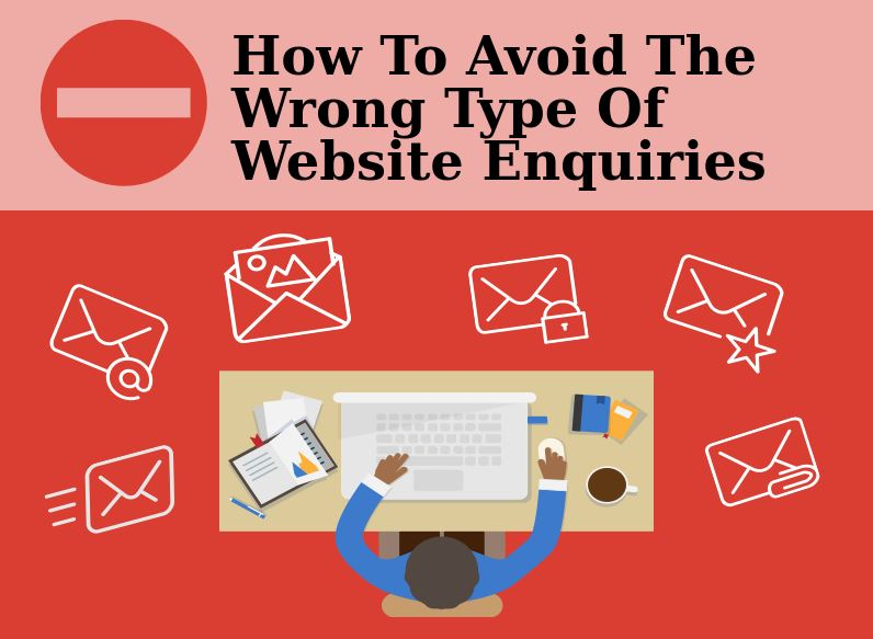 How To Avoid The Wrong Type Of Website Enquiries-1.jpg