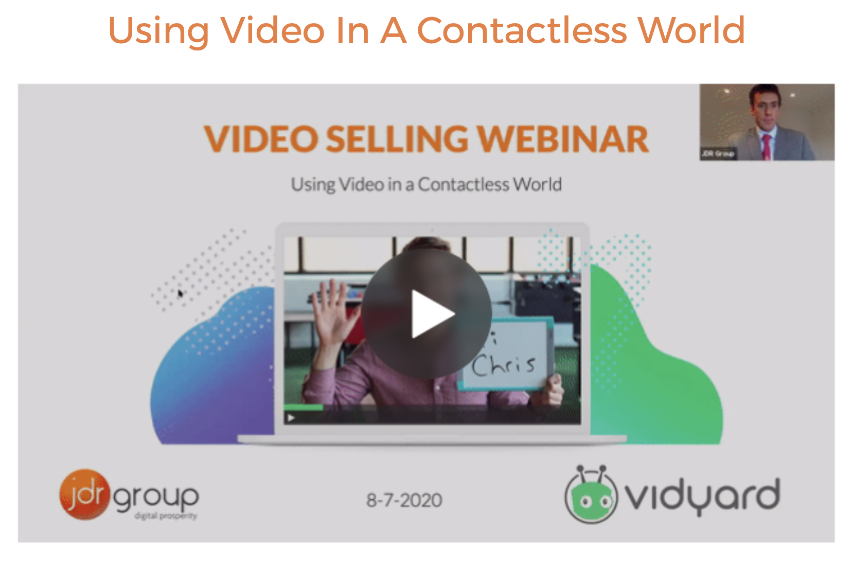 USING VIDEO IN A CONTACTLESS WORLD