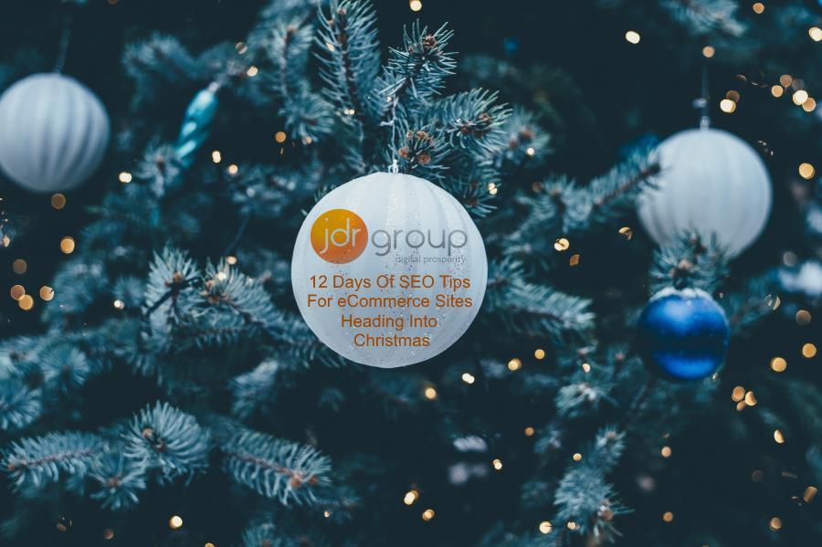 12 Days Of SEO Tips For e-commerce Sites Heading Into Christmas.jpg